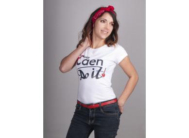 TEE-SHIRT FEMME- We CAEN do...