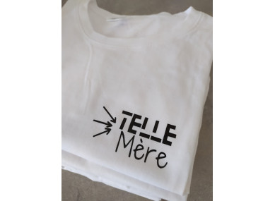 TEE-SHIRT : TELLE MERE
