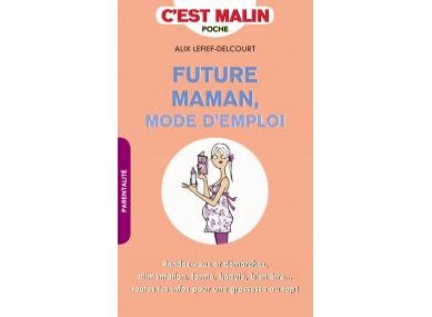 Livre : FUTURE MAMAN MODE...