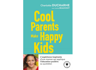 LIVRE : COOL PARENTS MAKE...