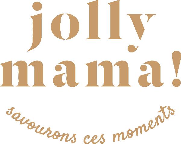 JOLLY MAMA!